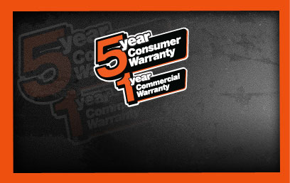 5 Year Consumer Warranty | 1 Year Commercial Warranty